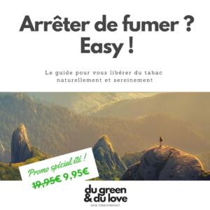 ebook-arreter-de-fumer-tabac-easy-naturel-naturopathie-du-green-et-du-love-Promo spécial été- 9,95