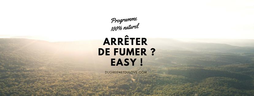 dugreenetdulove-programme-arreter-de-fumer-easy