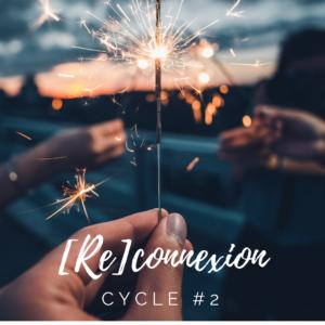 BILLET – [RE]CONNEXION – CYCLE #2