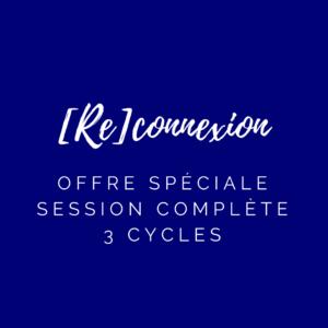 OFFRE SPÉCIALE – SESSION [RE]CONNEXION