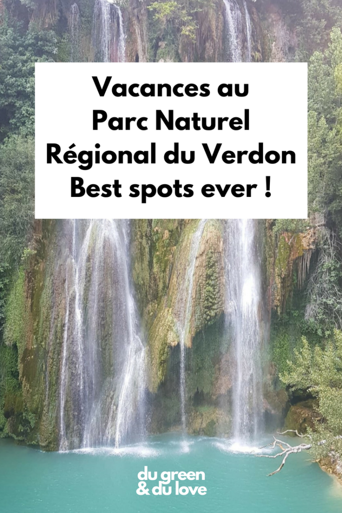 vacances-gorges-parc-naturel-verdon-lieux-favoris-preferes-meilleurs-du-green-et-du-love-sentier-martel-sillan-cascade-bis