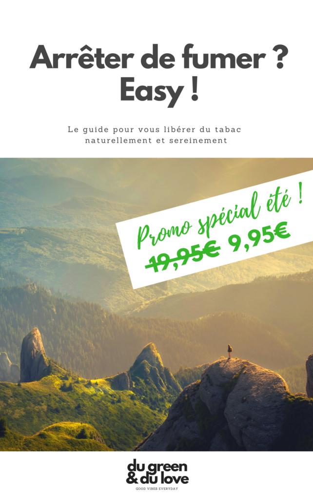 ebook-arreter-de-fumer-tabac-easy-naturel-naturopathie-du-green-et-du-love-Promo spécial été- 9,95-2