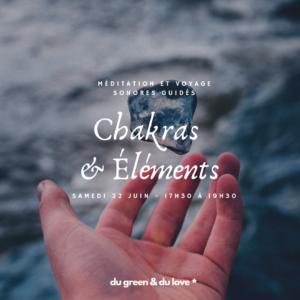 Méditation et voyage sonores guidés – Chakras & Éléments