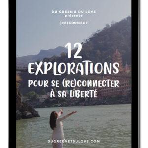 EBOOK – (Re)Connect – 12 Explorations pour se reconnecter à sa Liberté
